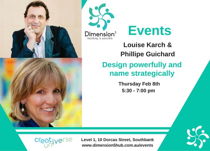 Event Flyers - D5 Feb 8 - Louise Karch Phillipe Guichard Design Powerfully Name Strategically