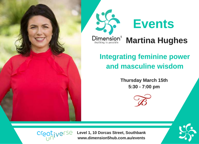 Event Flyers - D5 Mar 15 - Martina Hughes Integrating feminine power and masculine wisdom